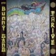 THE BUNNY GANG: Thrive