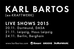 Karl Bartos Tour
